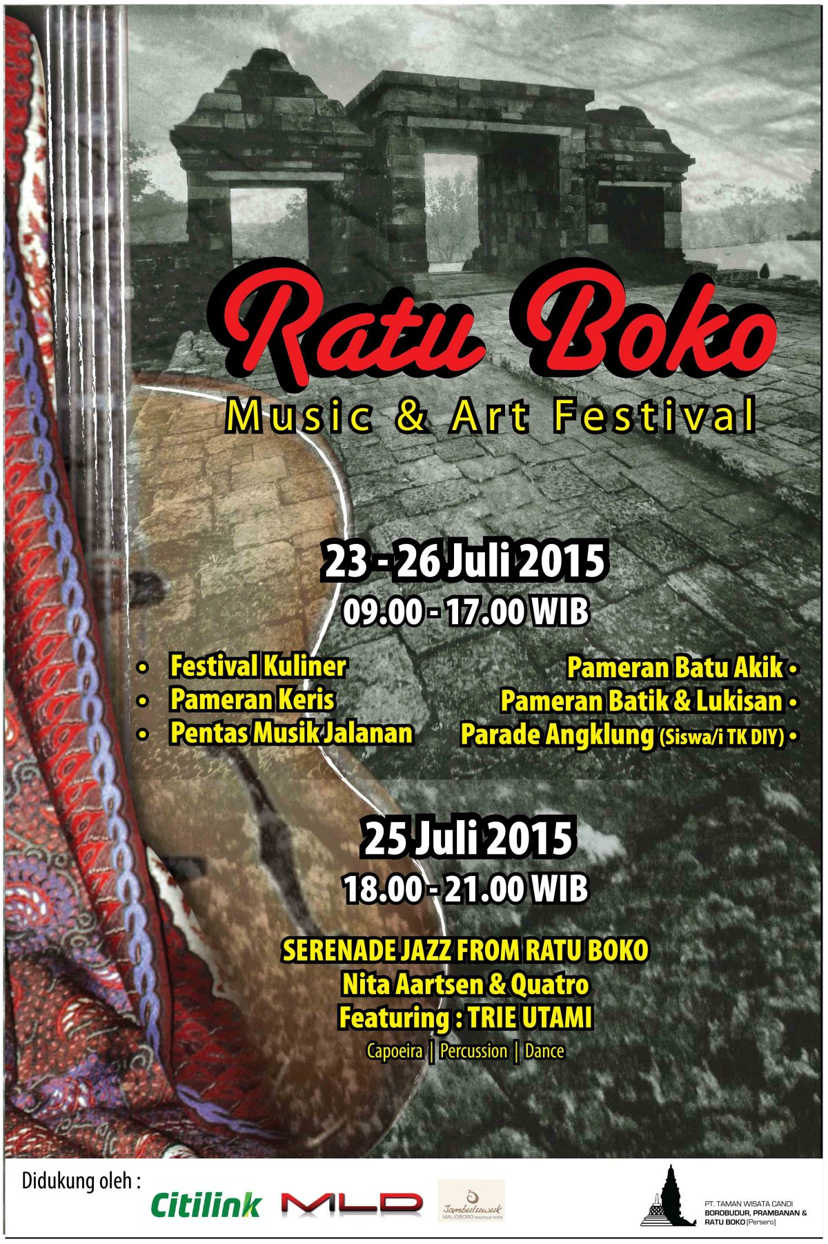 Ratu Boko Music And Art Festival 2015 Taman Wisata Candi